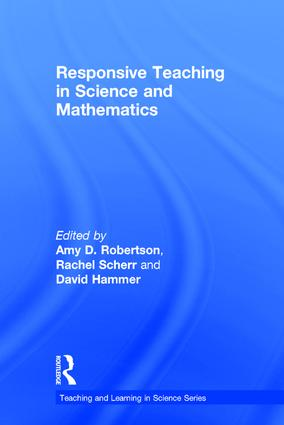 A Review of the Research on Responsive Teaching in Science and Mathematics