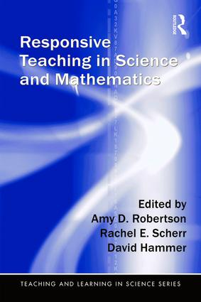 Responsive Teaching in Science and Mathematics book cover