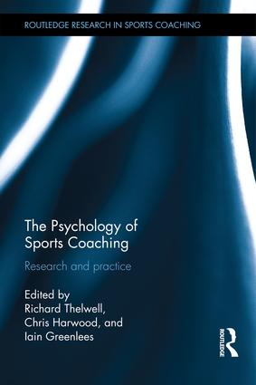 The Psychology of Sports Coaching: Research and Practice (Hardback) book cover