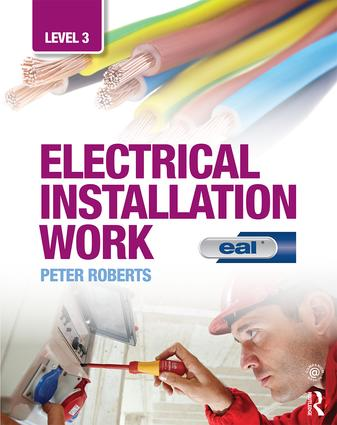 Electrical Installation Work: Level 3: EAL Edition book cover