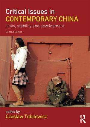 Critical Issues in Contemporary China: Unity, Stability and Development book cover
