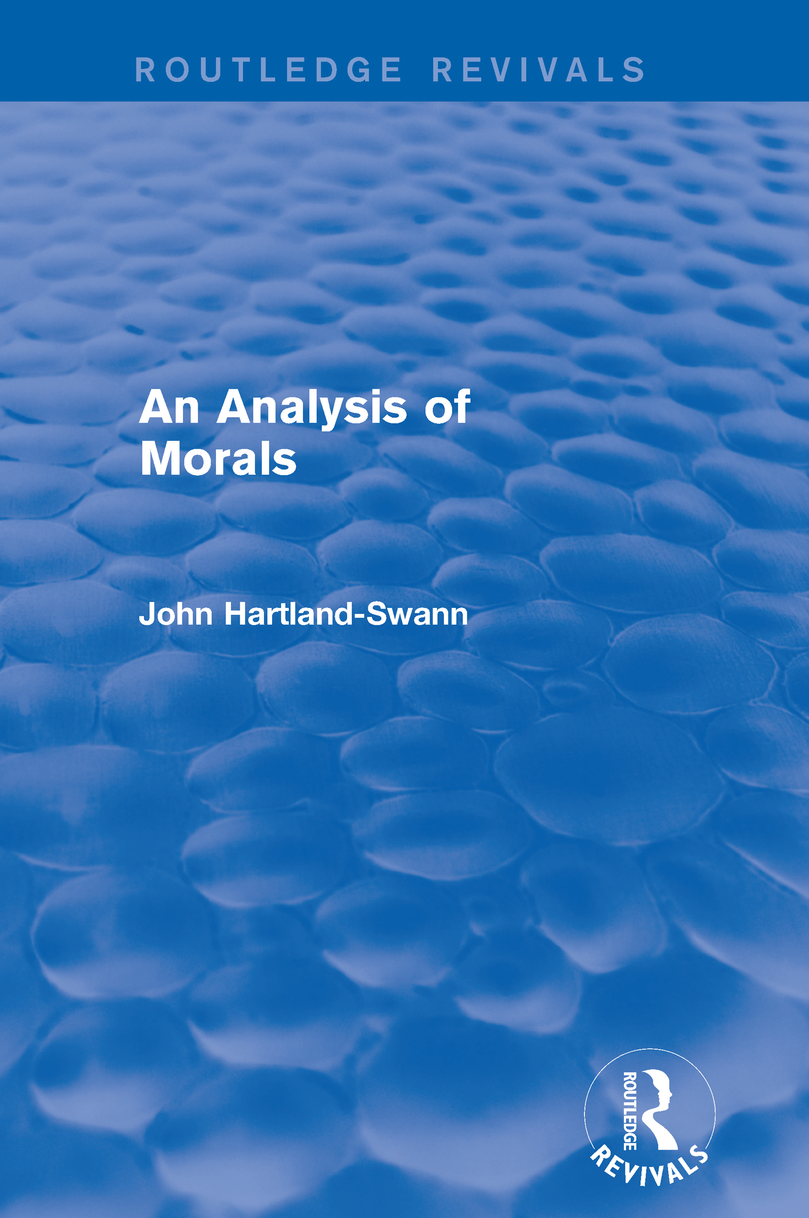 An Analysis of Morals: 1st Edition (Hardback) book cover