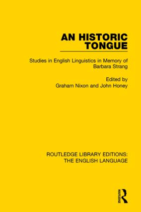 An Historic Tongue (RLE: English Language): Studies in English Linguistics in Memory of Barbara Strang book cover