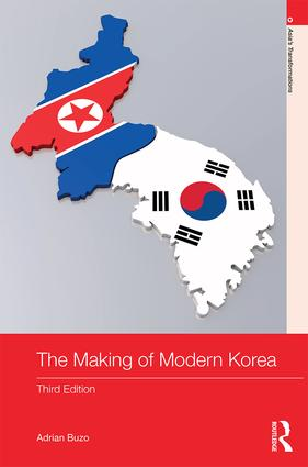 The Making of Modern Korea: 3rd Edition (Hardback) book cover