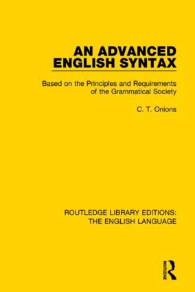An Advanced English Syntax: Based on the Principles and Requirements of the Grammatical Society book cover