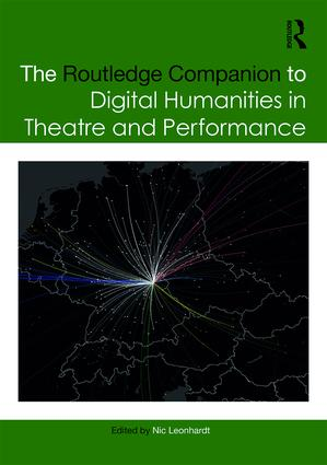 The Routledge Companion to Digital Humanities in Theatre and Performance book cover