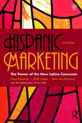 Hispanic Marketing: The Power of the New Latino Consumer book cover