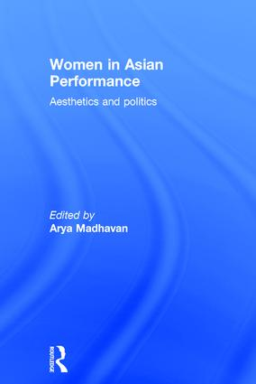 Women in Asian Performance: Aesthetics and politics, 1st Edition (Paperback) book cover