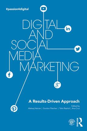 Digital and Social Media Marketing: A Results-Driven Approach, 1st Edition (Paperback) book cover