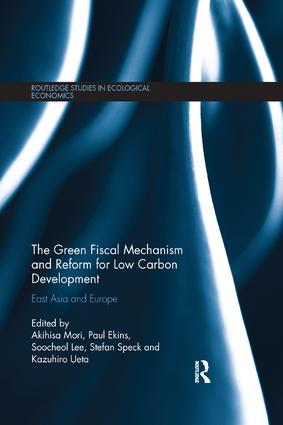 The Green Fiscal Mechanism and Reform for Low Carbon Development: East Asia and Europe book cover