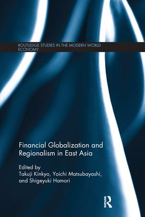 Financial Globalization and Regionalism in East Asia: 1st Edition (Paperback) book cover