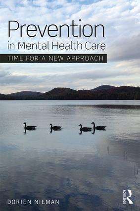 Prevention in Mental Health Care: Time for a new approach, 1st Edition (Paperback) book cover
