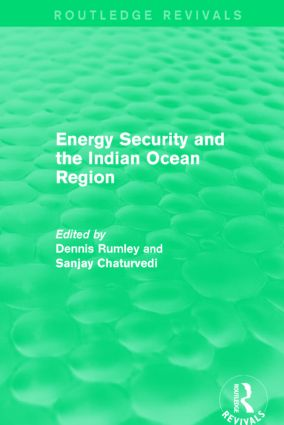 Energy Security and the Indian Ocean Region: 1st Edition (Paperback) book cover