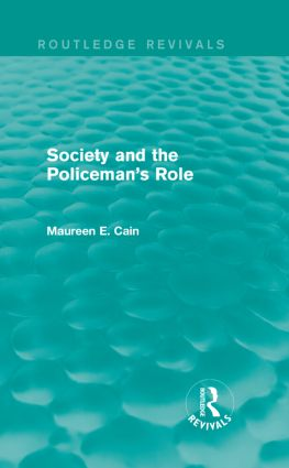 Society and the Policeman's Role: 1st Edition (Hardback) book cover