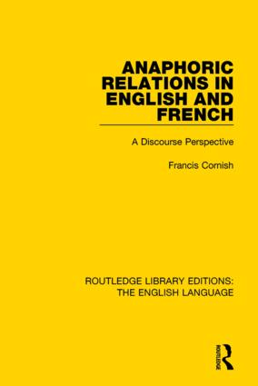 Anaphoric Relations in English and French: A Discourse Perspective book cover