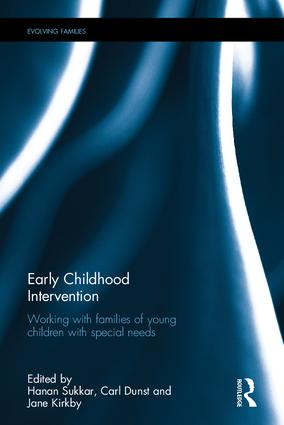 Early Childhood Intervention: Working with Families of Young Children with Special Needs, 1st Edition (Hardback) book cover