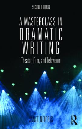 A Masterclass in Dramatic Writing (Paperback) book cover