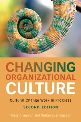 Changing Organizational Culture: Cultural Change Work in Progress book cover