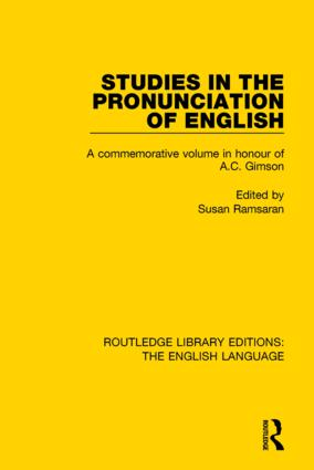 Studies in the Pronunciation of English: A Commemorative Volume in Honour of A.C. Gimson book cover