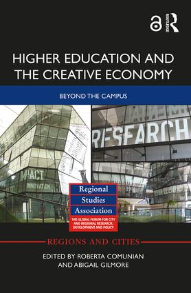 Higher Education and the Creative Economy: Beyond the campus book cover