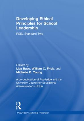 Developing Ethical Principles for School Leadership: PSEL Standard Two, 1st Edition (Hardback) book cover