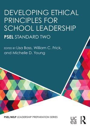 Developing Ethical Principles for School Leadership: PSEL Standard Two, 1st Edition (Paperback) book cover