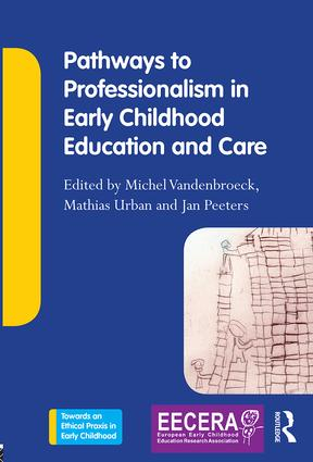 Pathways to Professionalism in Early Childhood Education and Care (Paperback) book cover