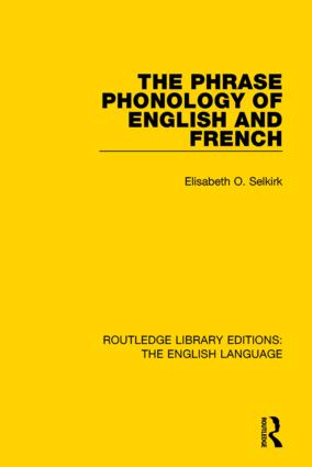 The Phrase Phonology of English and French: 1st Edition (Hardback) book cover