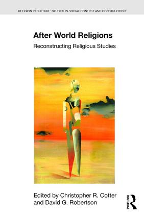 After World Religions: Reconstructing Religious Studies book cover