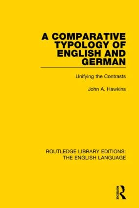 A Comparative Typology of English and German: Unifying the Contrasts book cover