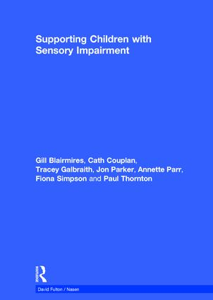 Supporting Children with Sensory Impairment book cover