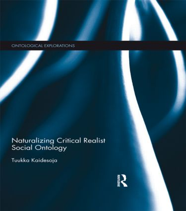 Naturalizing Critical Realist Social Ontology: 1st Edition (Paperback) book cover