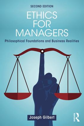 Ethics for Managers: Philosophical Foundations and Business Realities, 2nd Edition (Paperback) book cover