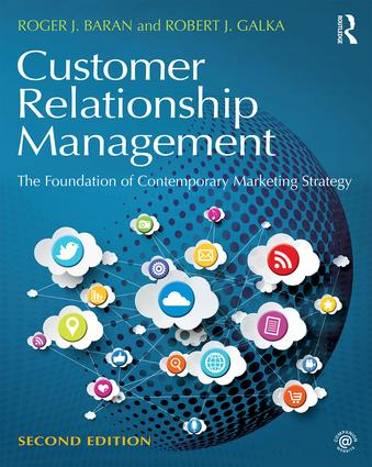 Customer Relationship Management: The Foundation of Contemporary Marketing Strategy book cover