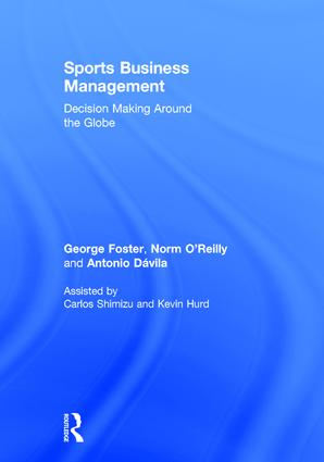Sports Business Management: Decision Making Around the Globe book cover