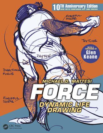 FORCE: Dynamic Life Drawing: 10th Anniversary Edition, 3rd Edition (Paperback) book cover