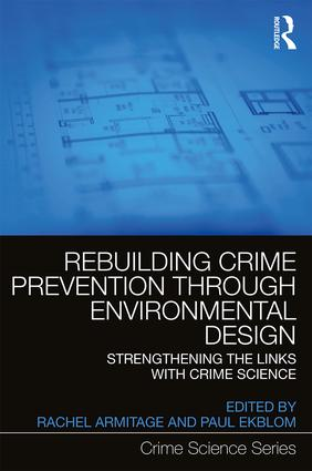Rebuilding Crime Prevention Through Environmental Design: Strengthening the Links with Crime Science book cover