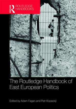 The Routledge Handbook of East European Politics book cover