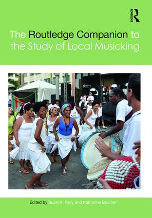 The Routledge Companion to the Study of Local Musicking: 1st Edition (Hardback) book cover