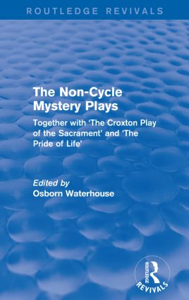 The Non-Cycle Mystery Plays