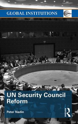 UN Security Council Reform: 1st Edition (Hardback) book cover