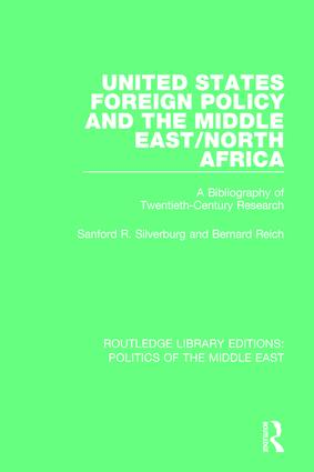 United States Foreign Policy and the Middle East/North Africa: A Bibliography of Twentieth-Century Research book cover