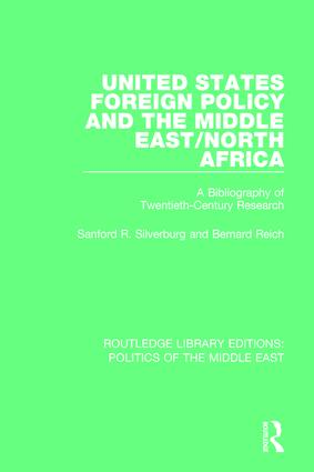 United States Foreign Policy and the Middle East/North Africa: A Bibliography of Twentieth-Century Research, 1st Edition (Paperback) book cover