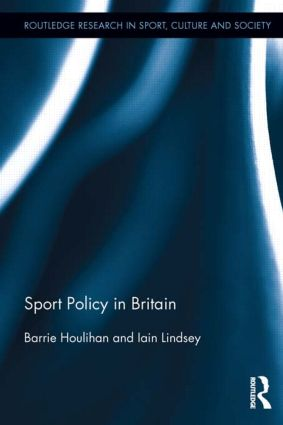 Sport Policy in Britain: 1st Edition (Paperback) book cover