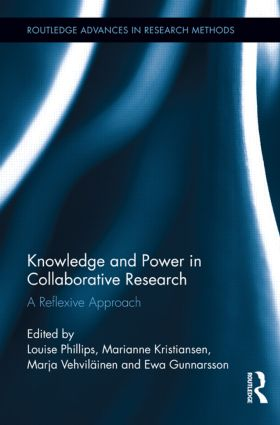 Knowledge and Power in Collaborative Research: A Reflexive Approach book cover