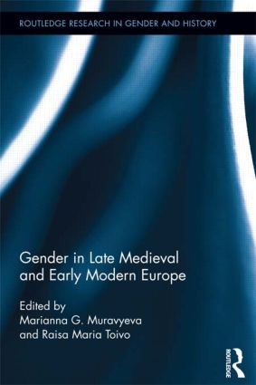 Gender in Late Medieval and Early Modern Europe book cover