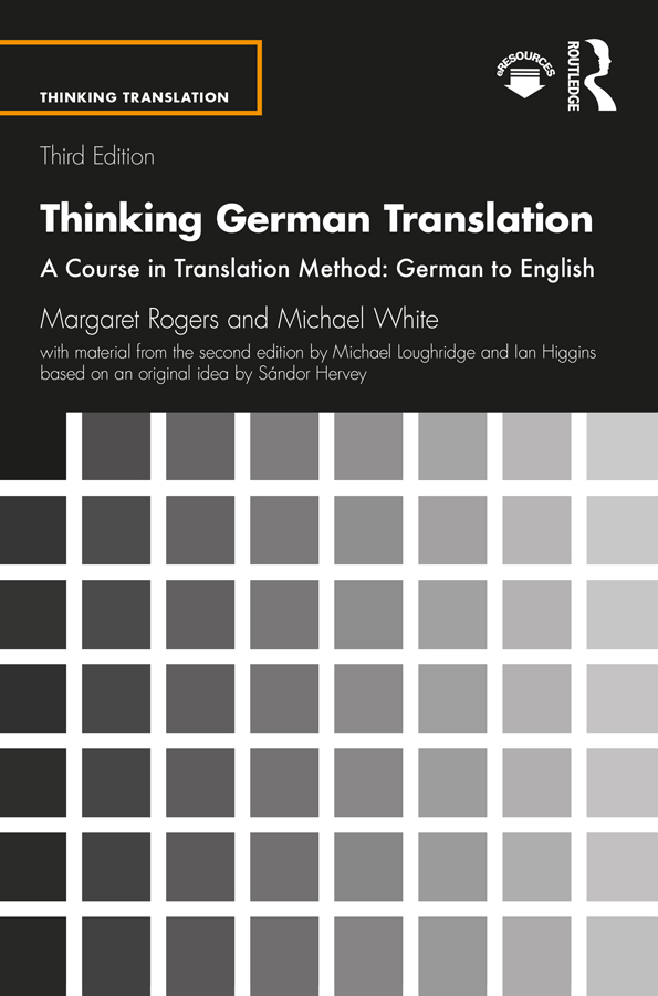 Thinking German Translation: A Course in Translation Method: German to English book cover