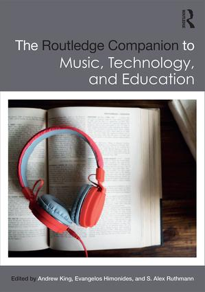 The Routledge Companion to Music, Technology, and Education: 1st Edition (Hardback) book cover