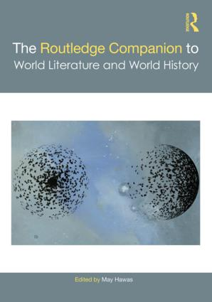 The Routledge Companion to World Literature and World History book cover