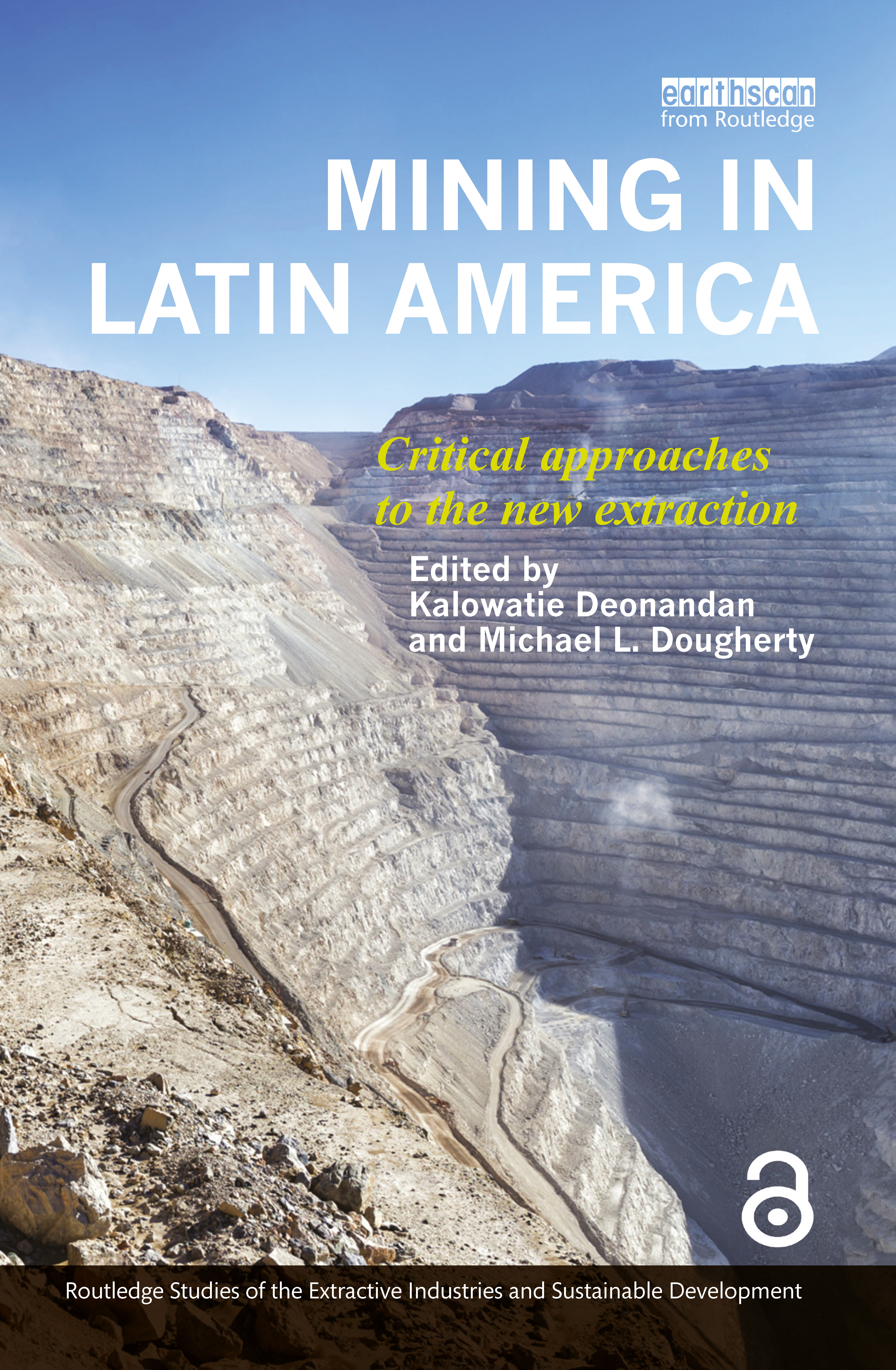 Mining in Latin America: Critical Approaches to the New Extraction book cover